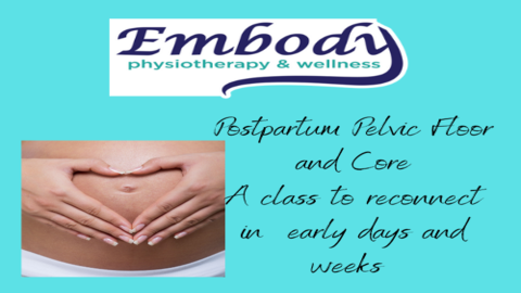 Your Postpartum Pelvic Floor and Core; A Class to Begin to Reconnect in Early Days  Sept 29, 2021