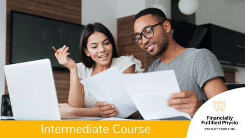 Financial Literacy for Allied Health and Young Professionals: Intermediate Course