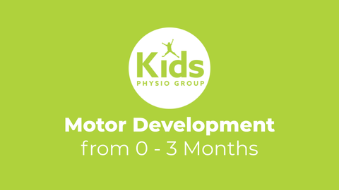 Motor Development from 0-3 Months