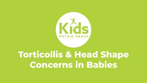 Torticollis & Head Shape Concerns