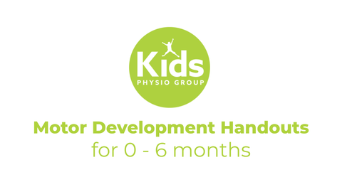 Motor Development Handouts for 0 - 6 Months