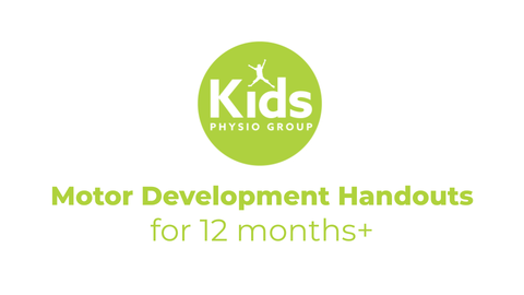 Motor Development Handouts for 12+ Months