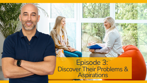 Embodia's Business Mastermind Series with Frank Benedetto Episode 3: Discover Their Problems and Aspirations