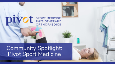 Community Spotlight: Pivot Sport Medicine